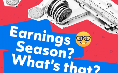 Earnings Season? What's that?