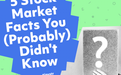5 Stock Market Facts You (Probably) Didn't Know