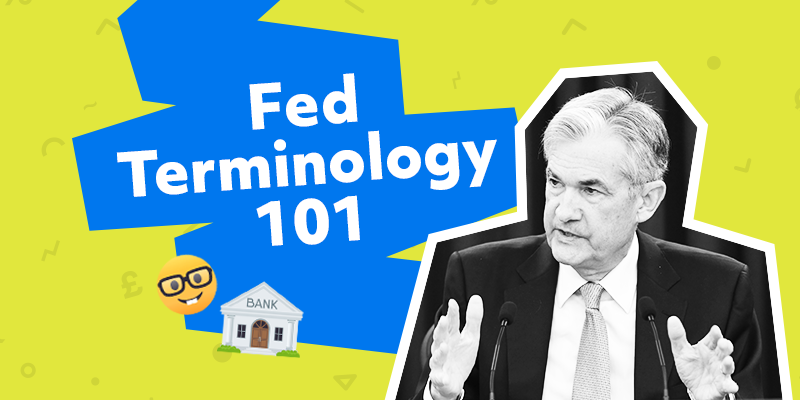 Fed Terminology 101
