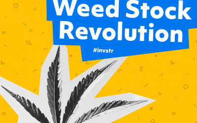 The Weed Stock Revolution